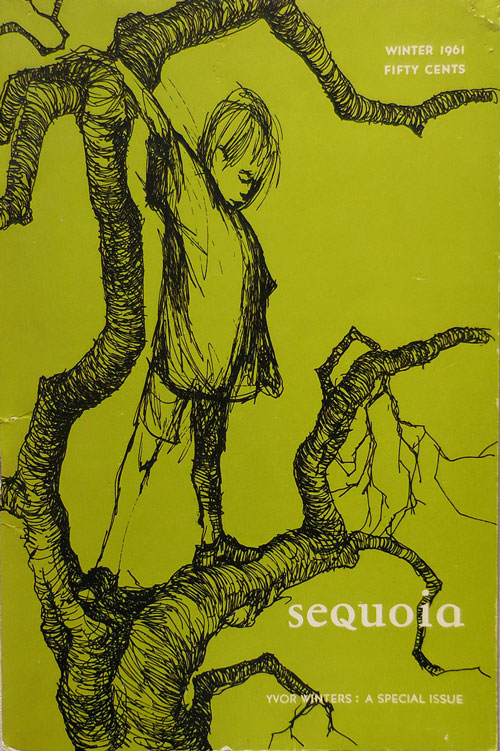 Sequoia Stanford Literary Magazine Winter 1961; Yvor Winters: A Special Issue. Gary Dickson, Donald Hall Yvor Winters, Allen Tate.