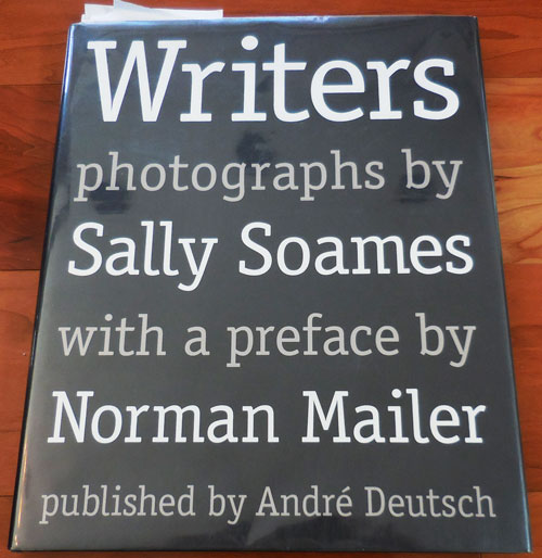 Writers (Signed by Robert Stone, Doris Lessing, Paul Theroux, Margaret Atwood, Carlos Fuentes, Julian Barnes, Vikram Seth, Richard Ford, Paul Auster and Hilary Mantel). Sally with Photography - Soames, Norman Mailer, Many Subjects.