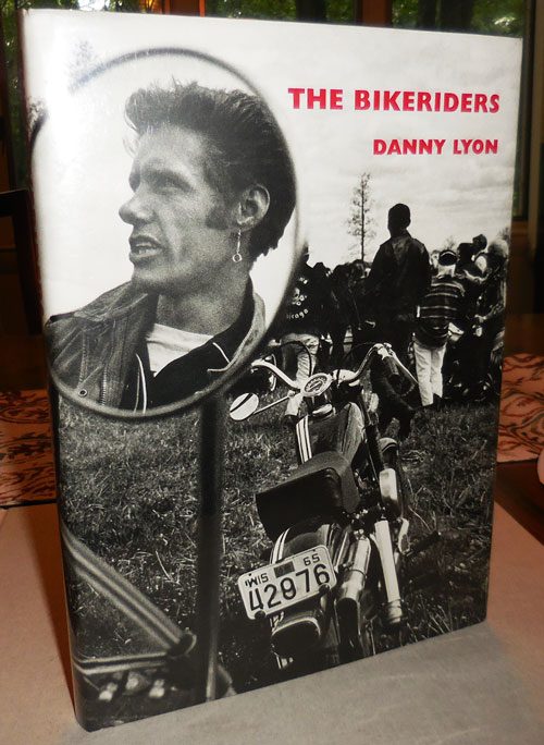 The Bikeriders (Inscribed with Original Drawing). Danny Photography - Lyon.