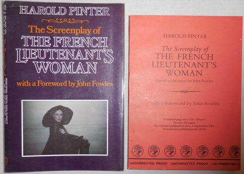 The Screenplay of The French Lieutenant's Woman (Uncorrected Proof Copy in Proof Dustwrapper). Harold Pinter, John Fowles.