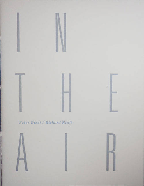 In The Air (Signed). Peter Gizzi, Richard Kraft.
