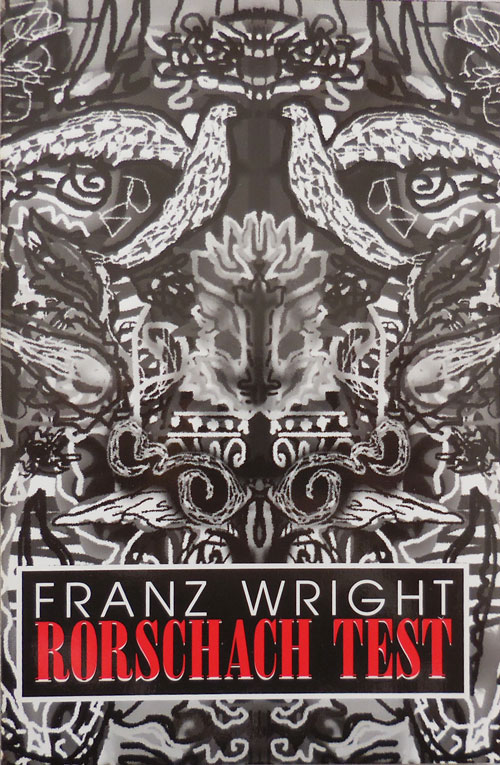 Rorschach Test. Franz Wright.