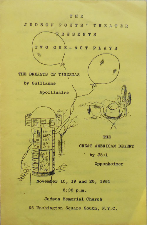 Program for The Breasts of Tiresias by Apollinaire and The Great American Desert by Oppenheimer. Judson Poets' Theatre - Guillaume Apollinaire, Joel Oppenheimer.