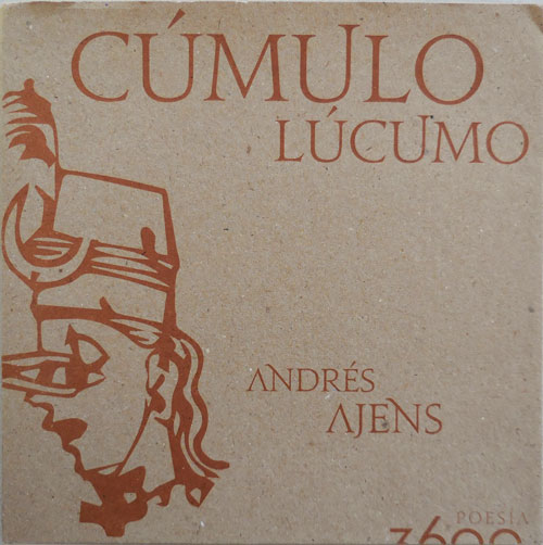 Cumulo Lucumo (Inscribed). Andres Ajens.