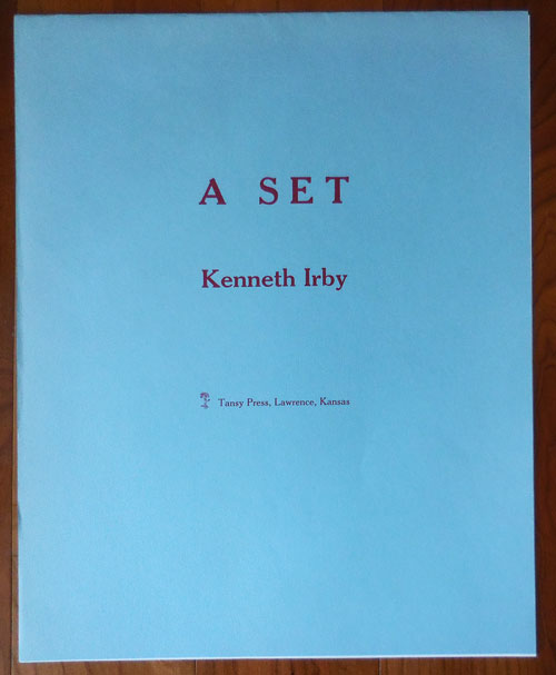 A Set (Poetry Broadside Suite). Kenneth Irby.