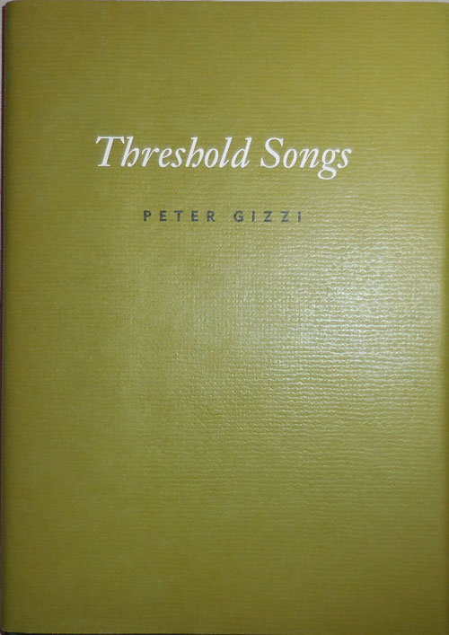 Threshold Songs (Signed). Peter Gizzi.