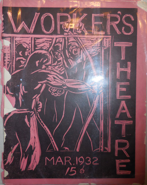 Worker's Theatre March 1932 Issue. Agitprop Theater - United Workers Theatres of U. S. A.