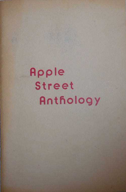 Apple Street Anthology. Garland Strother, Compiler, William Stafford Ralph Adamo, Gail Peck, Jim Donahoe.