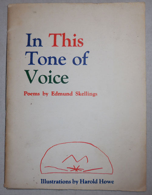 In This Tone of Voice (Inscribed). Edmund Skellings.