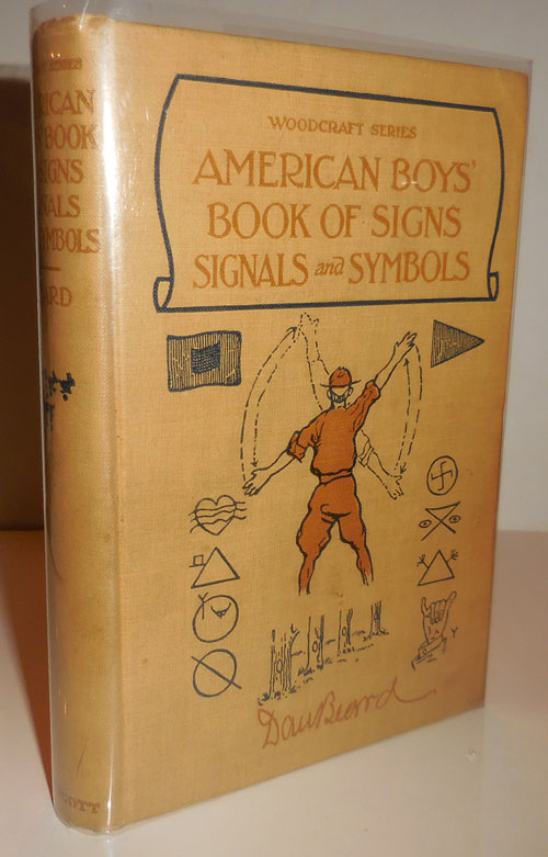 American Boys' Book of Signs Signals and Symbols. Dan Beard.