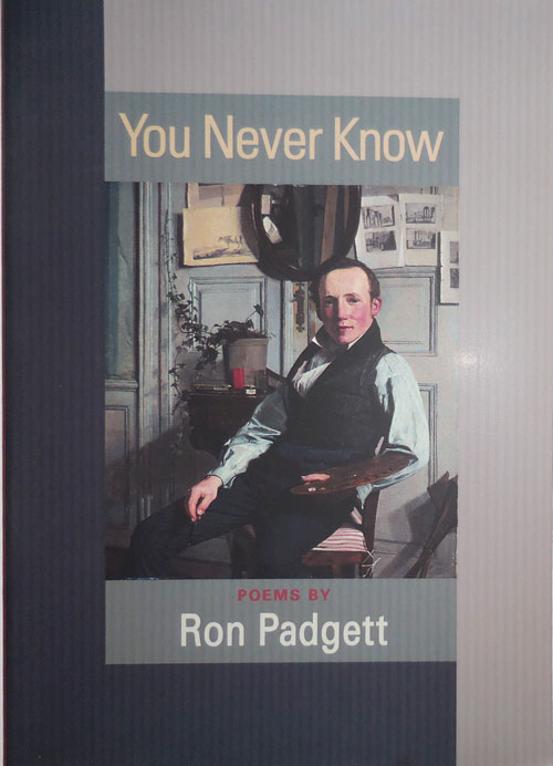 You Never Know (Signed). Ron Padgett.