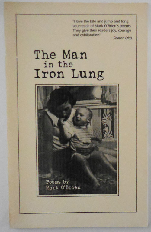 The Man in the Iron Lung (Inscribed). Mark O'Brien.