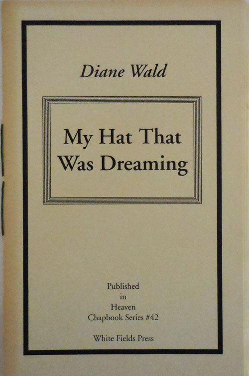 My Hat That Was Dreamins (Signed and with short handwritten note). Diane Wald.