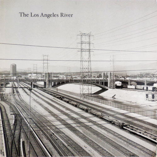 The Los Angeles River (Signed Copy). Mark Photography - Swope.