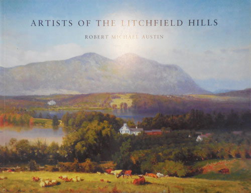 Artists of the Litchfield Hills. Robert Michael Connecticut Artists - Austin.