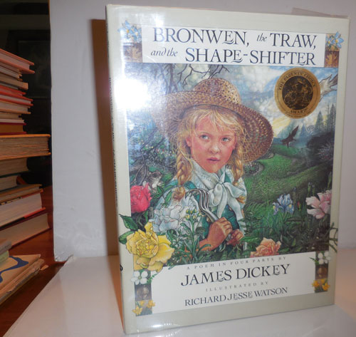 Bronwen, the Traw, and the Shape-Shifter (Signed by Dickey). James Children's - Dickey, Richard Jesse Watson.