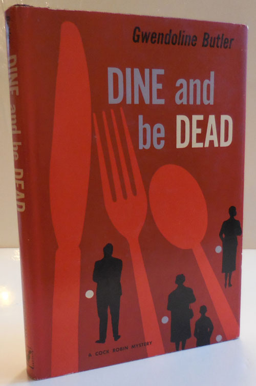 Dine and Be Dead. Gwendoline Butler.