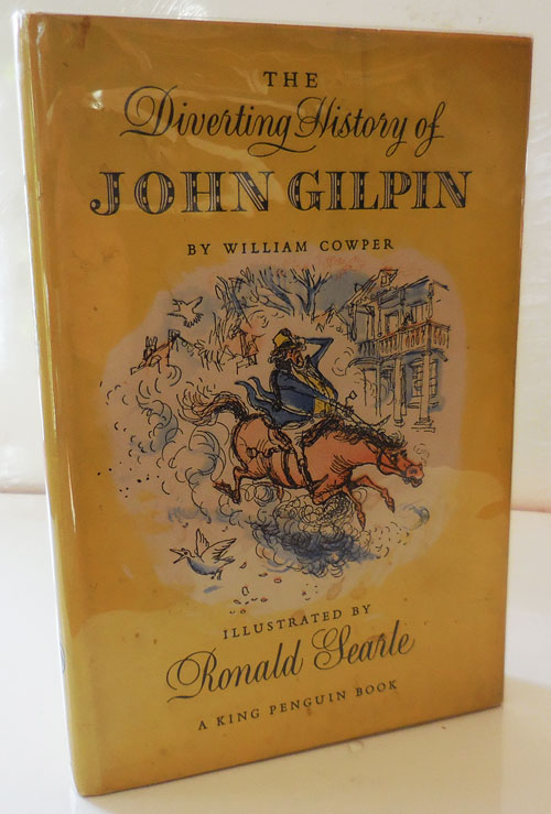 The Diverting History of John Gilpin. William with Cowper, Ronald Searle.