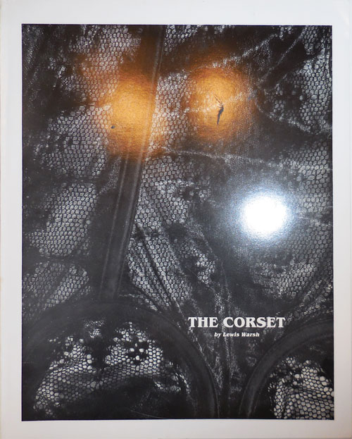 The Corset (Signed). Lewis Warsh.