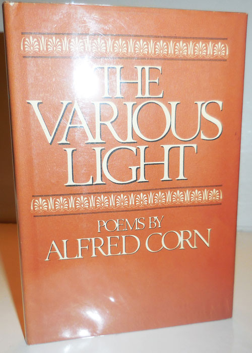 The Various Light (Review Copy). Alfred Corn.