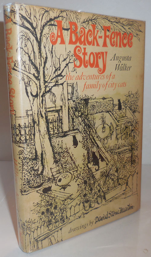 A Back-Fence Story (Signed by Walker); The Adventures of a Family of City Cats. Augusta Walker, David Stone Martin.