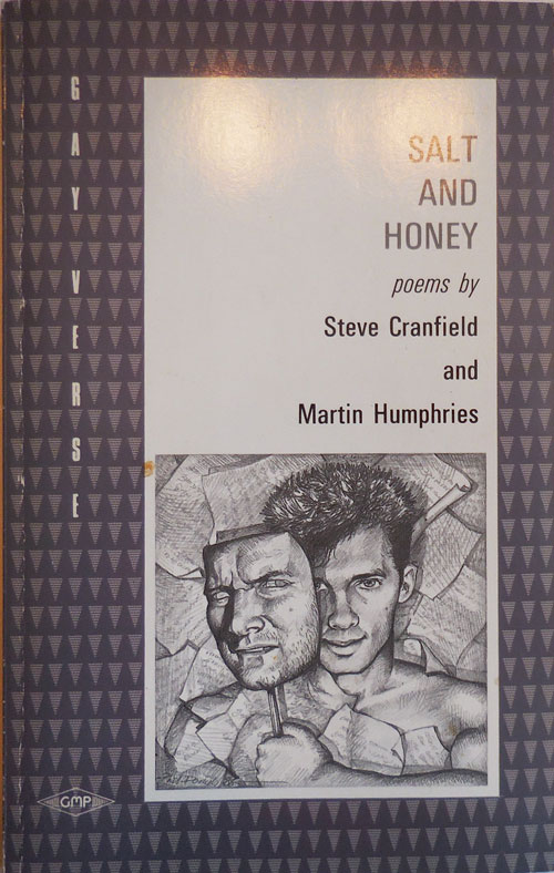 Salt and Honey (Inscribed by Both Authors). Steve Cranfield, Martin Humphries.