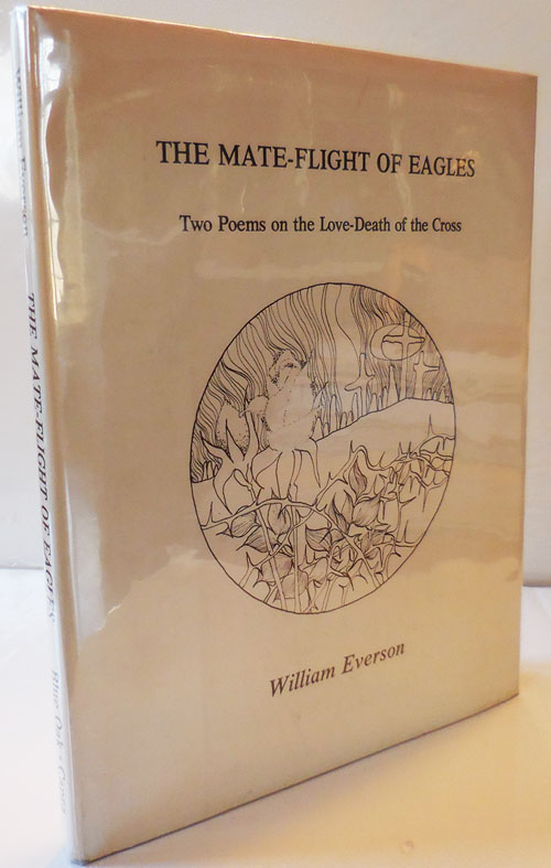 The Mate-Flight of Eagles (Signed Limited Edition). William Everson.