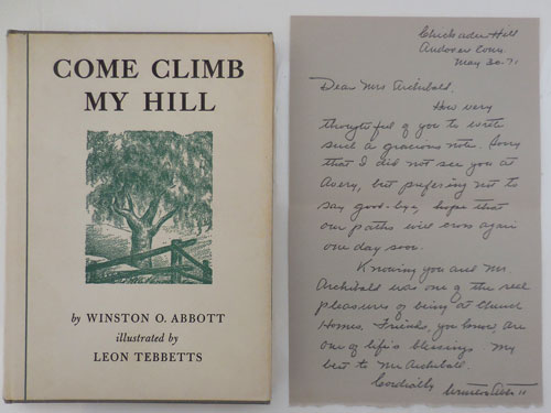 Come Climb My Hill (Signed and with a 1 Page A.L.S.). Winston O. Abbott, Leon Tebbetts.