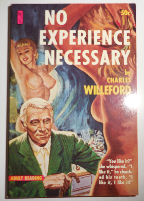 No Experience Necessary. Charles Willeford.