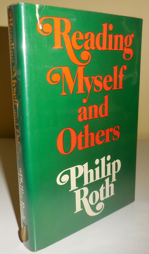 Reading Myself and Others (Signed). Philip Roth.