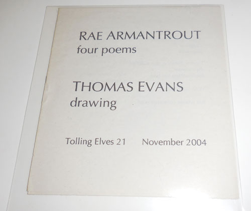 four poems / drawing. Rae Armantrout / Thomas Evans.