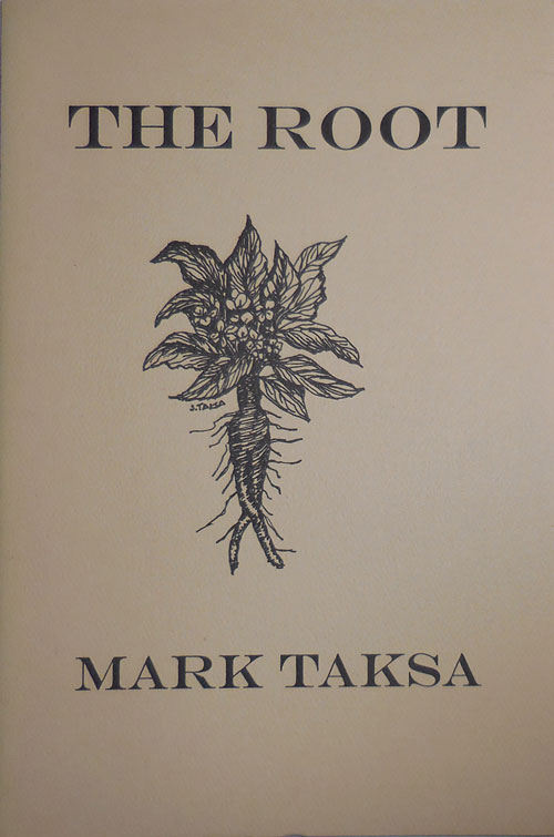 The Root. Mark Taksa.