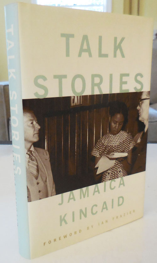 Talk Stories (Signed and Inscribed). Jamaica Kincaid.