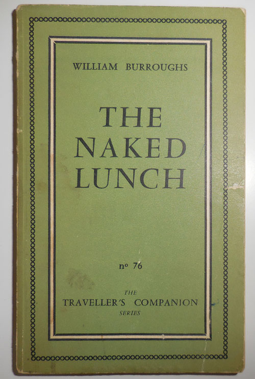 Naked Lunch. William Beats - Burroughs.