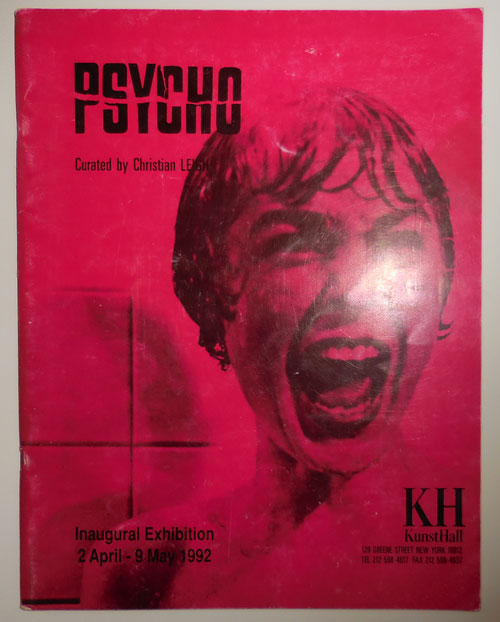 Psycho Inaugural Exhibition 2 April - 9 May 1992. Art, Christian Film - Leigh, Curator.