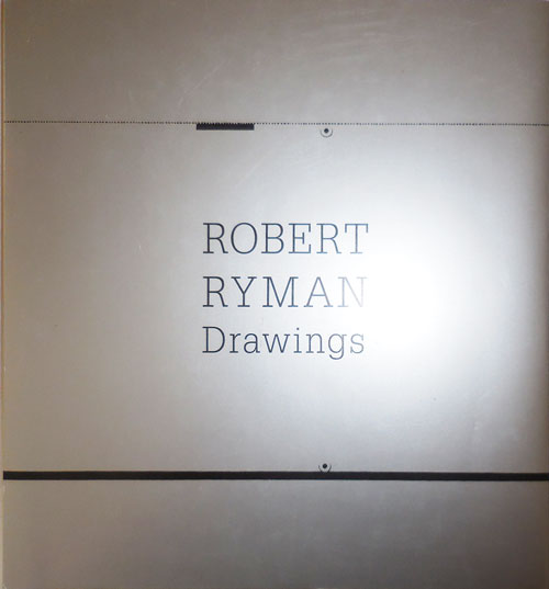 Robert Ryman Drawings. Fiona Art - Elliott, Robert Ryman.