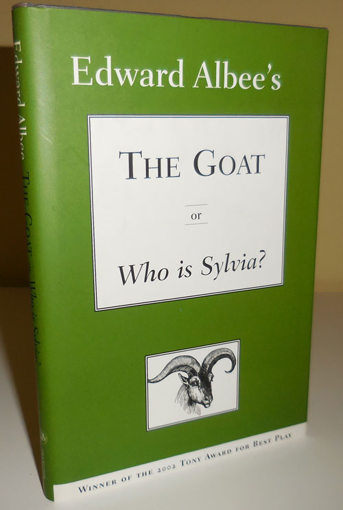 The Goat or Who Is Sylvia? (Signed). Edward Albee.