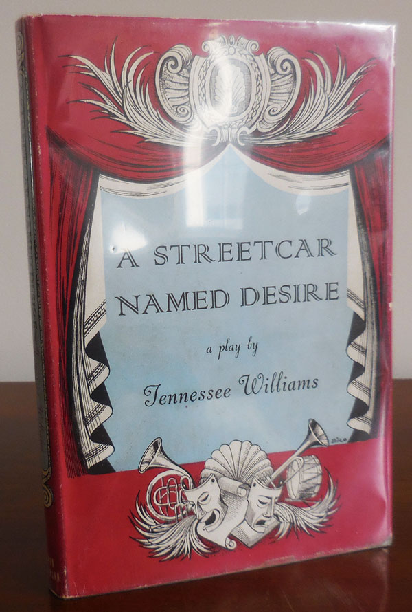 A Streetcar Named Desire (Signed). Tennessee Drama - Williams.
