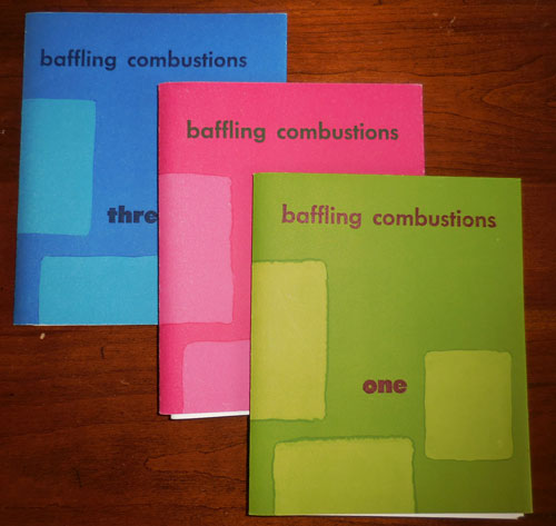 Baffling Combustions Issues 1, 2 and 3. Mark Salerno Poetry Magazines - Anselm Berrigan, Elizabeth Willis, Eileen Myles.