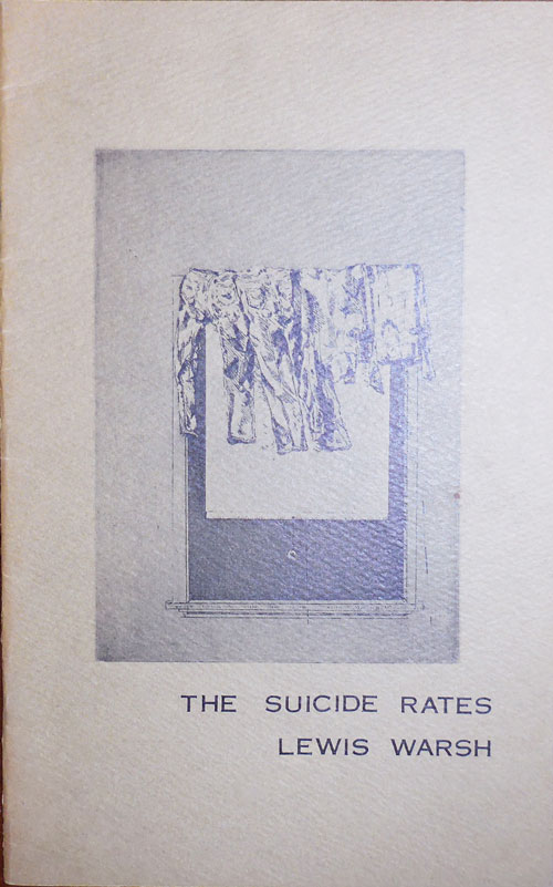 The Suicide Rates (Inscribed). Lewis Warsh.