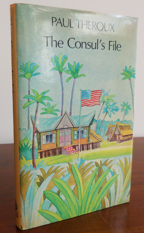 The Consul's File (Signed). Paul Theroux.
