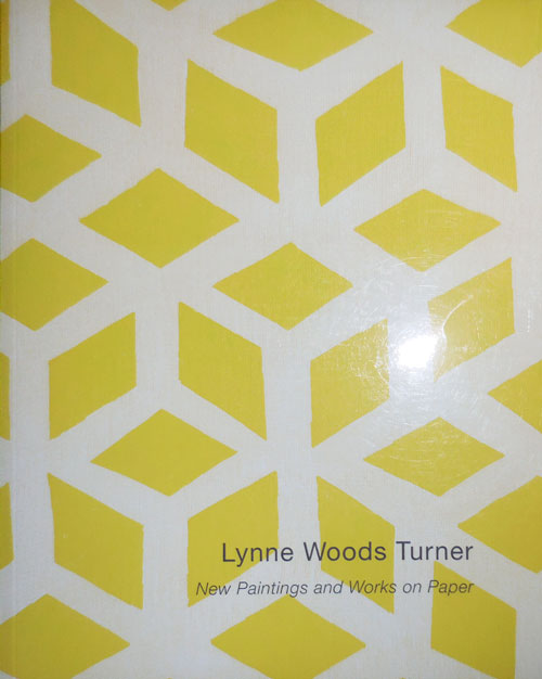 New Paintings and Works on Paper. Lynne Woods Art - Turner.