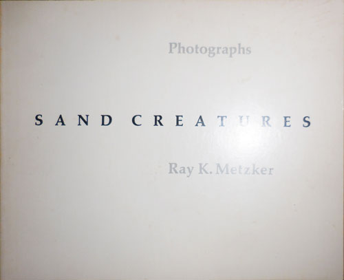 Sand Creatures (Signed). Ray K. Photography - Metzker.