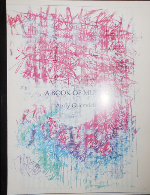 A Book of Music. Andy Gricevich.
