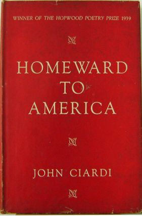 Homeward to America. John Ciardi