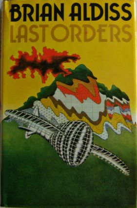 Last Orders. Brian Science Fiction - Aldiss