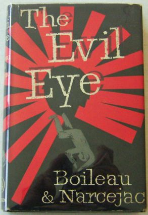 The Evil Eye. Mystery - Boileau and Narcejac