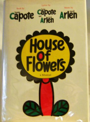 House of Flowers. Truman Capote