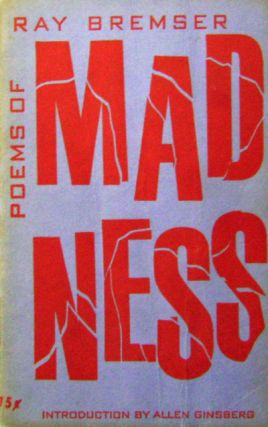 Poems of Madness. Ray Bremser