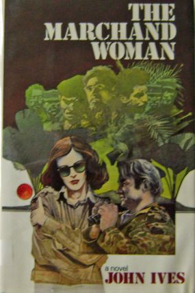 The Marchand Woman. John Ives, Brian Garfield